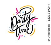 party time summer phrase. hand... | Shutterstock .eps vector #1323319244