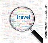 travel. magnifying glass over... | Shutterstock .eps vector #132333284