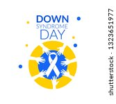 world down syndrome day on 21... | Shutterstock .eps vector #1323651977