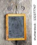 vintage chalkboard  free space... | Shutterstock . vector #132377747