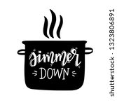 simmer down hand drawn... | Shutterstock .eps vector #1323806891