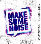 make some noise. urban... | Shutterstock .eps vector #1323831317