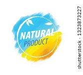 sign with text natural product. ... | Shutterstock .eps vector #1323873227