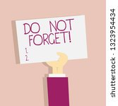text sign showing do not forget.... | Shutterstock . vector #1323954434