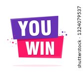 you win. celebration design.... | Shutterstock .eps vector #1324079537