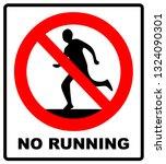 do not run  prohibition sign.... | Shutterstock . vector #1324090301