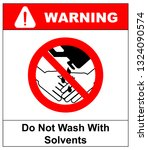 do not wash hands with solvents ... | Shutterstock . vector #1324090574