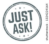 just ask sign or stamp on white ... | Shutterstock .eps vector #1324224164