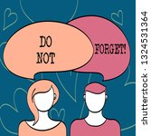 text sign showing do not forget.... | Shutterstock . vector #1324531364