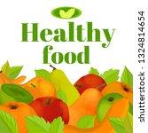 illustration of a healthy fruit.... | Shutterstock . vector #1324814654