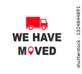 we have moved sign   Shutterstock .eps vector #1324844891