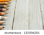 color pencils on wood table | Shutterstock . vector #132506201