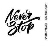 hand drawn vector lettering....   Shutterstock .eps vector #1325083004