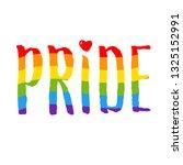pride lettering  rainbow text....   Shutterstock .eps vector #1325152991