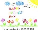 happy mother    s day   Shutterstock . vector #132522134