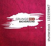 grunge vine background with... | Shutterstock .eps vector #132559847