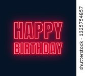 happy birthday neon sign.... | Shutterstock .eps vector #1325754857