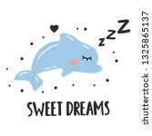 sleeping dolphin  sweet dreams. ... | Shutterstock .eps vector #1325865137