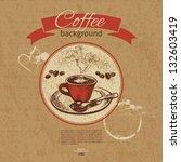 hand drawn vintage coffee...   Shutterstock .eps vector #132603419