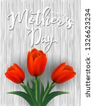 happy mother's day greeting... | Shutterstock .eps vector #1326623234