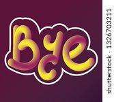 tube script with bye word | Shutterstock .eps vector #1326703211