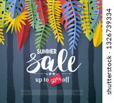 trendy summer sale flyer with... | Shutterstock .eps vector #1326739334