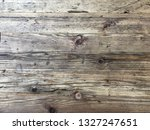 old wood texture. scratched... | Shutterstock . vector #1327247651