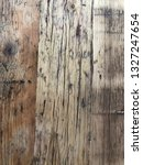 old wood texture. scratched... | Shutterstock . vector #1327247654