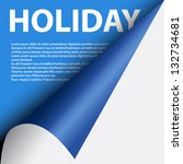 text holiday under blue curled... | Shutterstock .eps vector #132734681