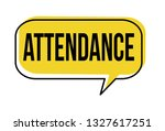 attendance speech bubble on... | Shutterstock .eps vector #1327617251