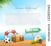 summer holiday background with... | Shutterstock .eps vector #132833465