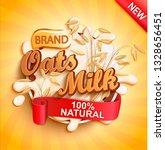oat milk label splash  natural...   Shutterstock .eps vector #1328656451