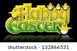 happy easter graphic with...   Shutterstock . vector #132866531