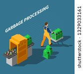 garbage recycling isometric... | Shutterstock .eps vector #1329033161