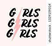 girls girls girls   typographic ... | Shutterstock .eps vector #1329159314