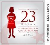 23 nisan cocuk bayrami vector... | Shutterstock .eps vector #1329313901