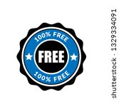 100  free label. free   button... | Shutterstock .eps vector #1329334091
