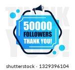 50k followers thank you sign.... | Shutterstock .eps vector #1329396104