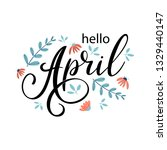 hello april. handwritten... | Shutterstock .eps vector #1329440147