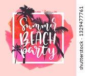 summer beach party. modern...   Shutterstock .eps vector #1329477761
