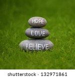 believe  hope and love rock in... | Shutterstock . vector #132971861