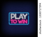 play to win neon sign with a... | Shutterstock .eps vector #1330717394