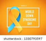 world down syndrome day. march... | Shutterstock . vector #1330793597