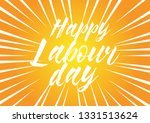 happy labour day  beautiful... | Shutterstock .eps vector #1331513624