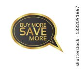 buy more save more text with... | Shutterstock .eps vector #1332091667