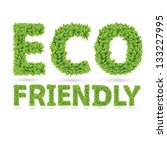 eco friendly word made of green ... | Shutterstock .eps vector #133227995