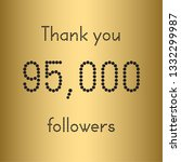 thank you 95 000 followers.... | Shutterstock .eps vector #1332299987
