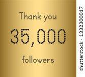 thank you 35 000 followers.... | Shutterstock .eps vector #1332300017