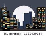 night city metropolis on the... | Shutterstock . vector #1332439364