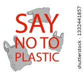 say no to plastic bags poster.... | Shutterstock .eps vector #1332441857